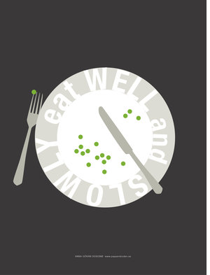 Eat well and slowly